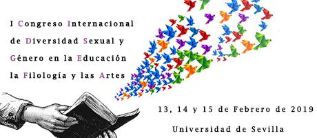 CFP: I Congreso internacional de diversidad sexual y género en la educación, la filología y las artes (DIVERYGEN), Sevilla, 13-15 febrero de 2019.